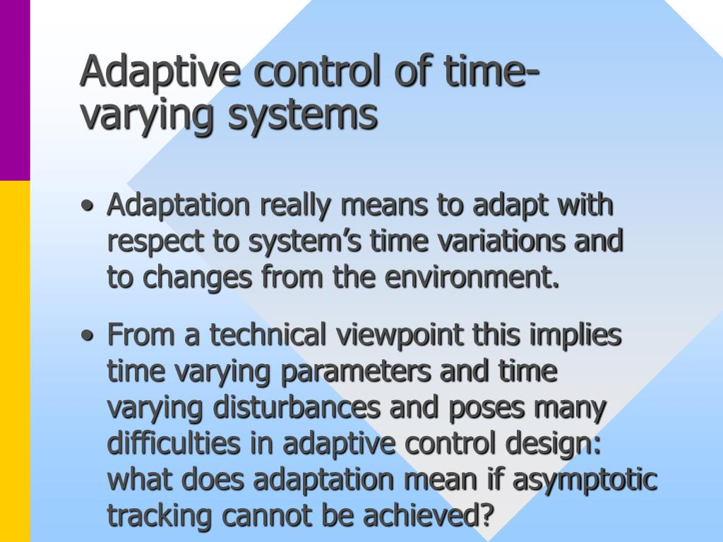 Adaptive control of time- varying systems