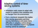 adaptive control of time varying systems