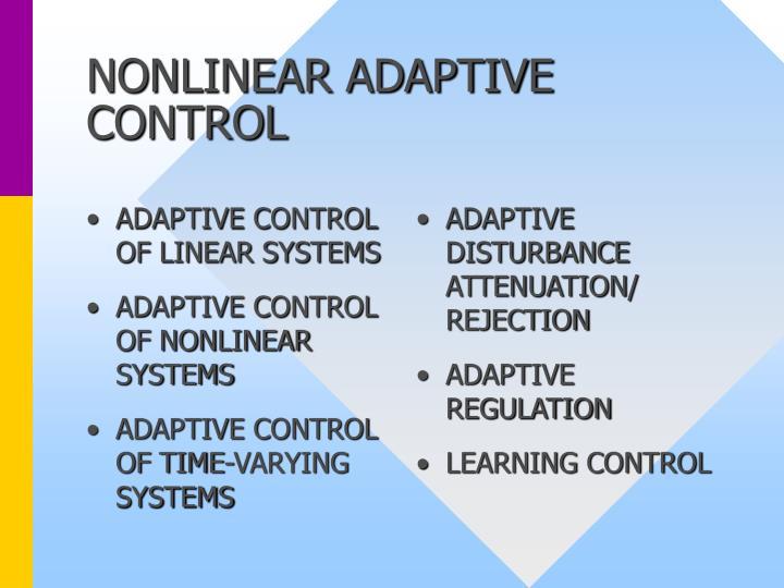 Nonlinear adaptive control2