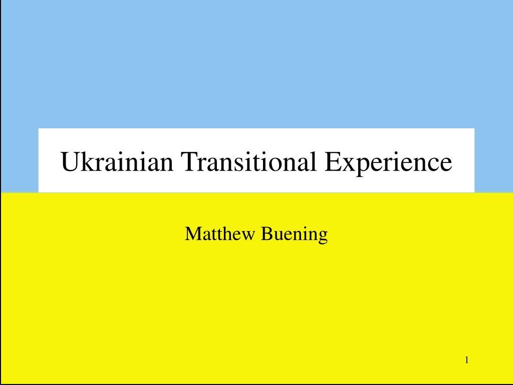 ukrainian transitional experience l.