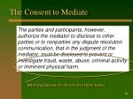 the consent to mediate12