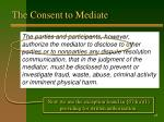 the consent to mediate13