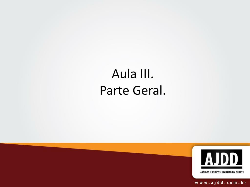 aula iii parte geral l.
