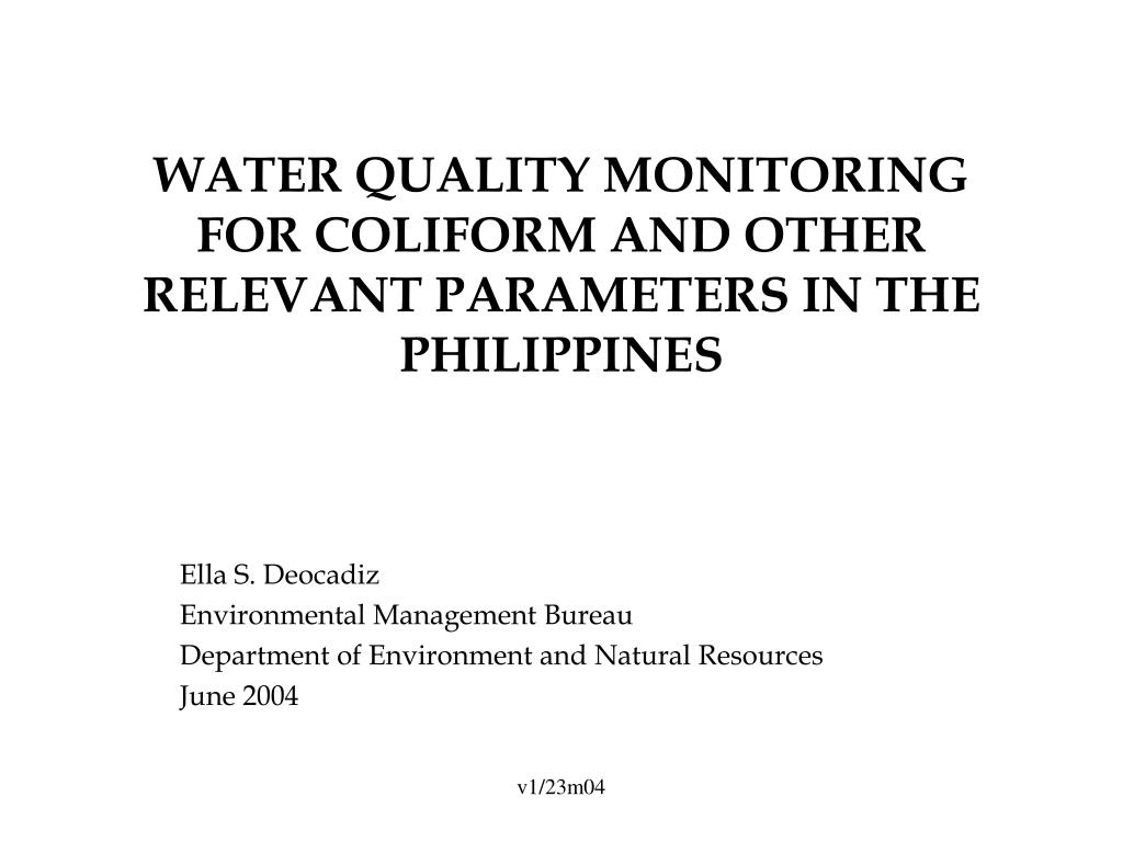 water quality monitoring for coliform and other relevant parameters in the philippines l.