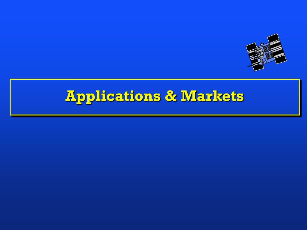 Applications & Markets