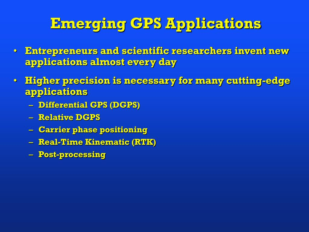 Emerging GPS Applications
