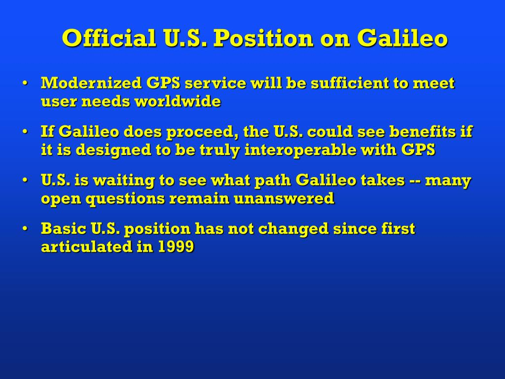Official U.S. Position on Galileo
