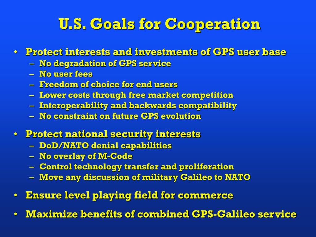 U.S. Goals for Cooperation