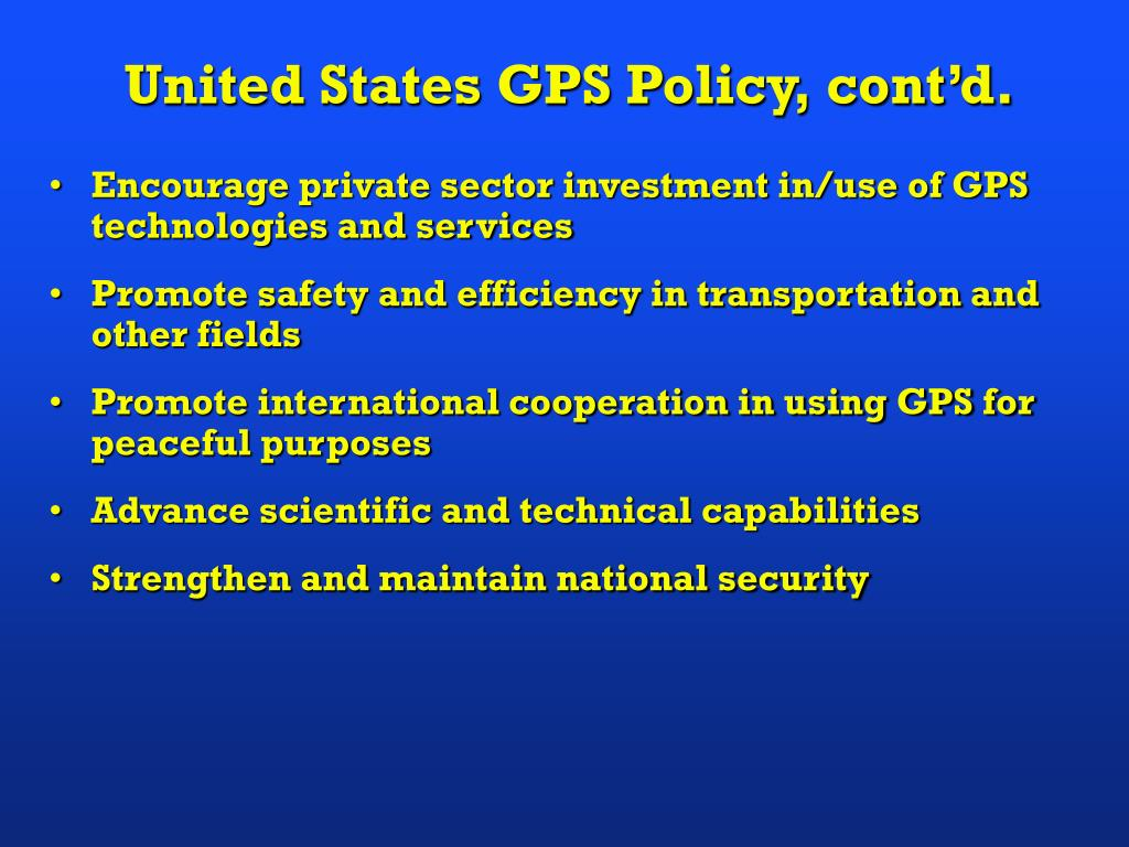 United States GPS Policy, cont'd.