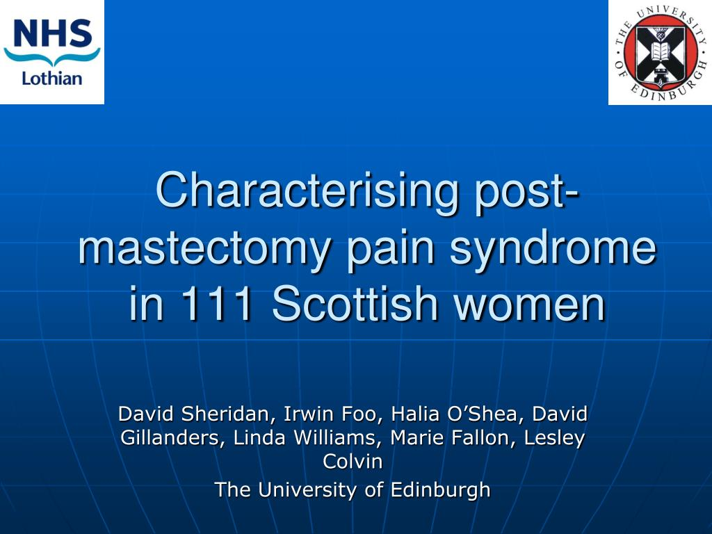 characterising post mastectomy pain syndrome in 111 scottish women l.