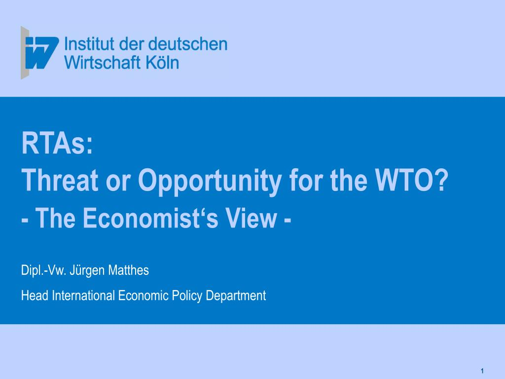 rtas threat or opportunity for the wto the economist s view l.
