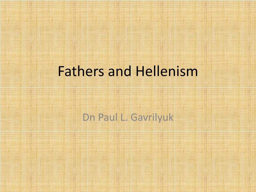 fathers and hellenism l.