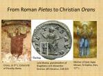 from roman pietas to christian orans