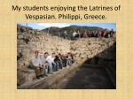 my students enjoying the latrines of vespasian philippi greece