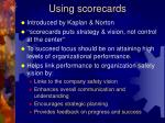 using scorecards