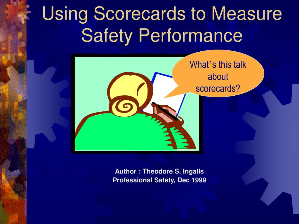 using scorecards to measure safety performance l.