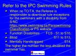 refer to the ipc swimming rules22