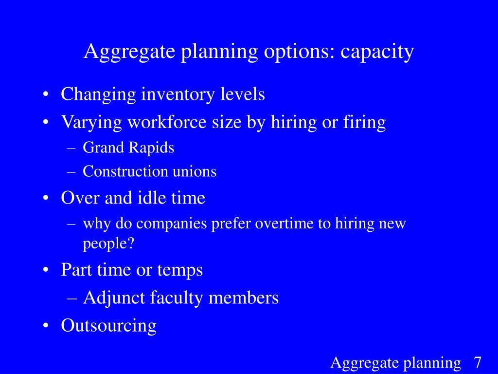 Aggregate planning options: capacity