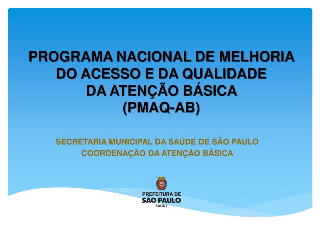 programa nacional de melhoria do acesso e da qualidade da aten o b sica pmaq ab l.