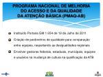 programa nacional de melhoria do acesso e da qualidade da aten o b sica pmaq ab2