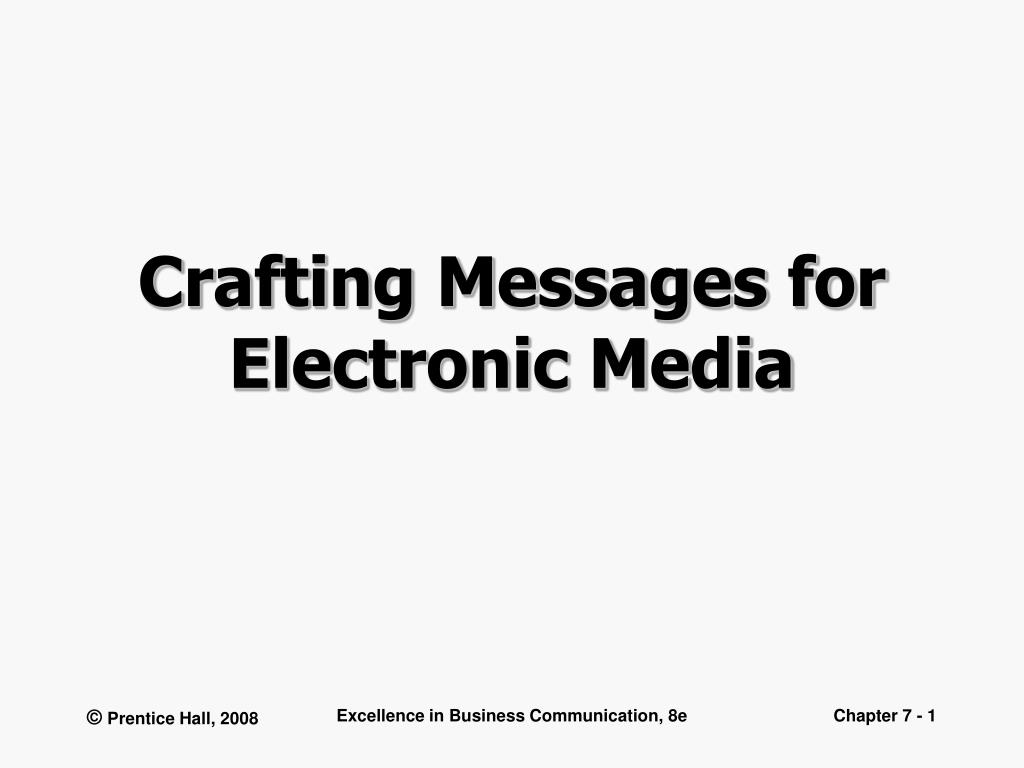 crafting messages for electronic media l.