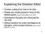 explaining the direction effect