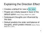 explaining the direction effect33