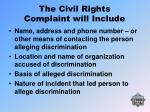 the civil rights complaint will include