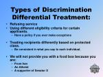 types of discrimination differential treatment