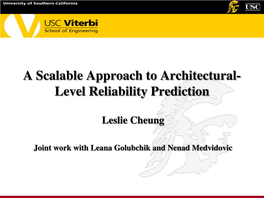 a scalable approach to architectural level reliability prediction l.