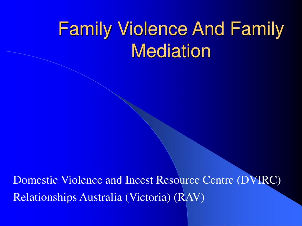 family violence and family mediation l.