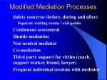 modified mediation processes