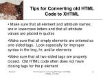 tips for converting old html code to xhtml32