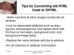 tips for converting old html code to xhtml33