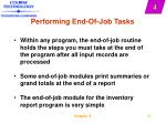 performing end of job tasks
