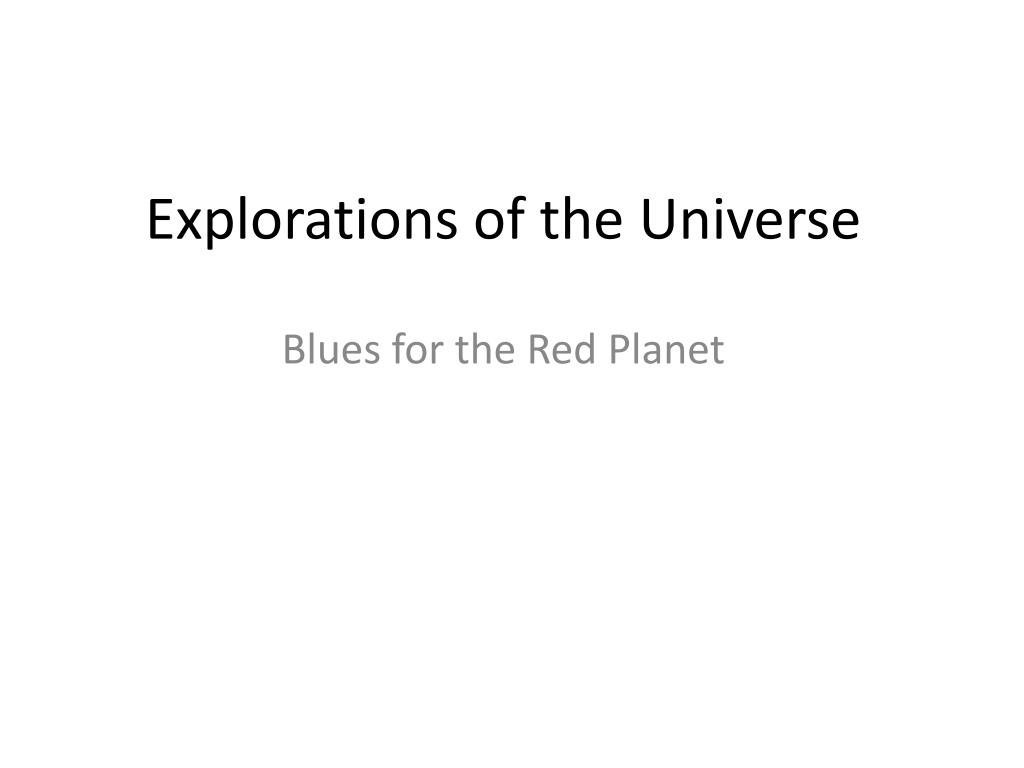 explorations of the universe l.