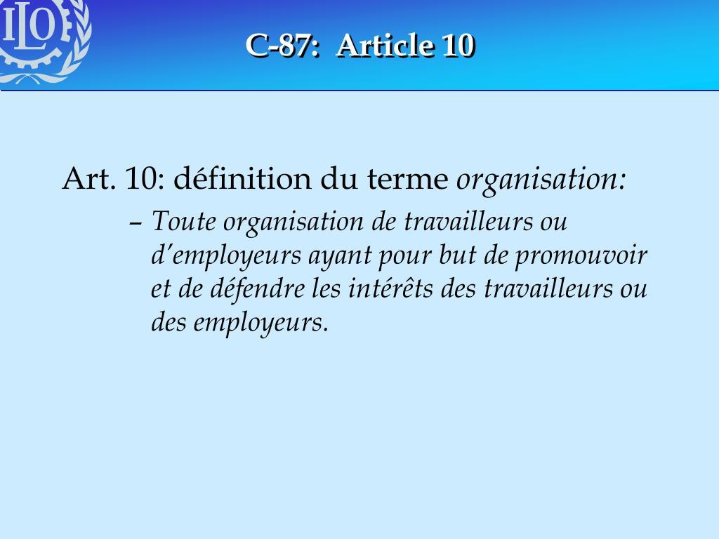 C-87:  Article 10