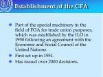 establishment of the cfa