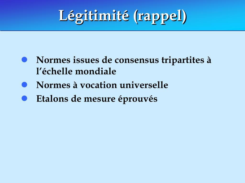 Légitimité (rappel)