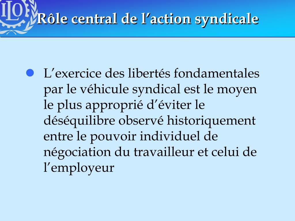 Rôle central de l'action syndicale