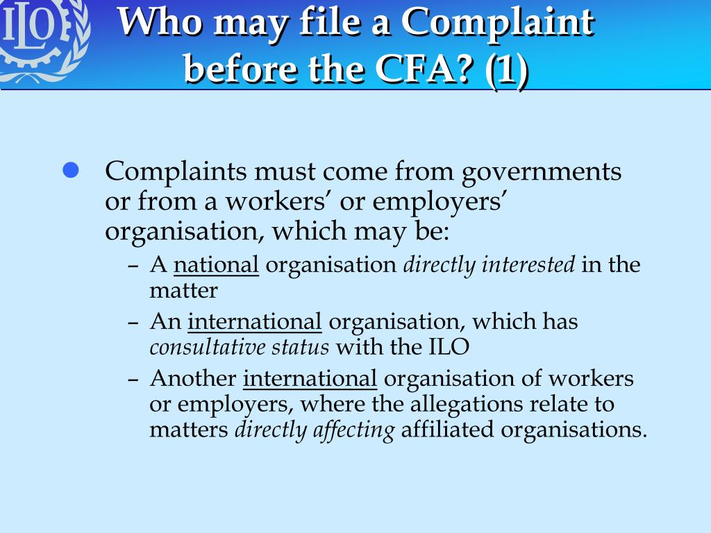 Who may file a Complaint before the CFA? (1)