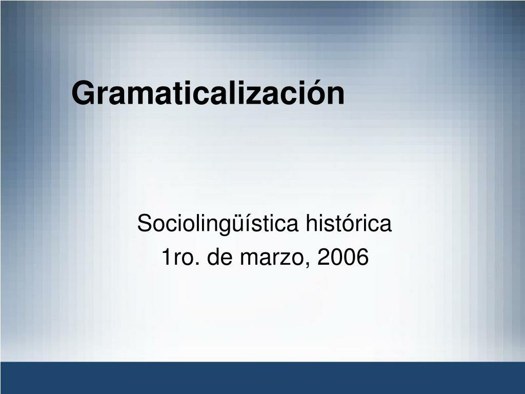 gramaticalizaci n l.