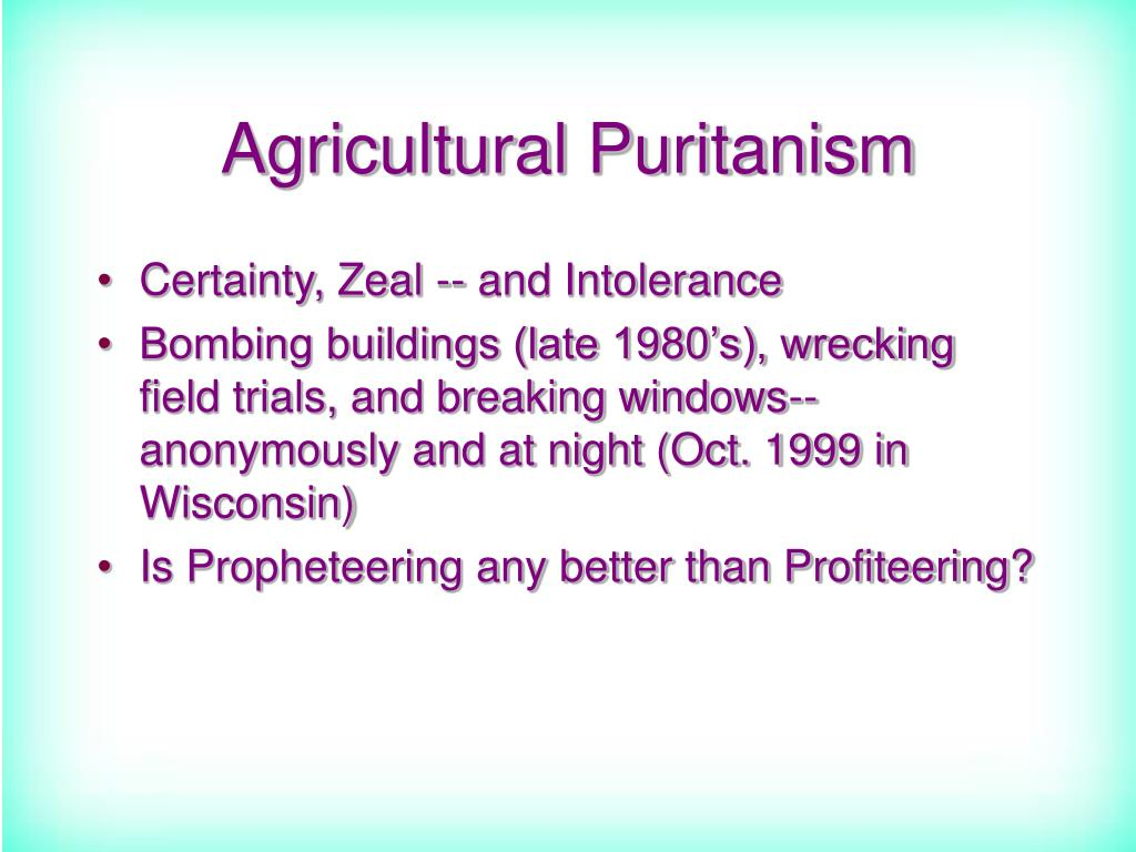 Agricultural Puritanism