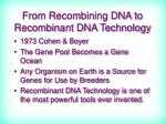 from recombining dna to recombinant dna technology
