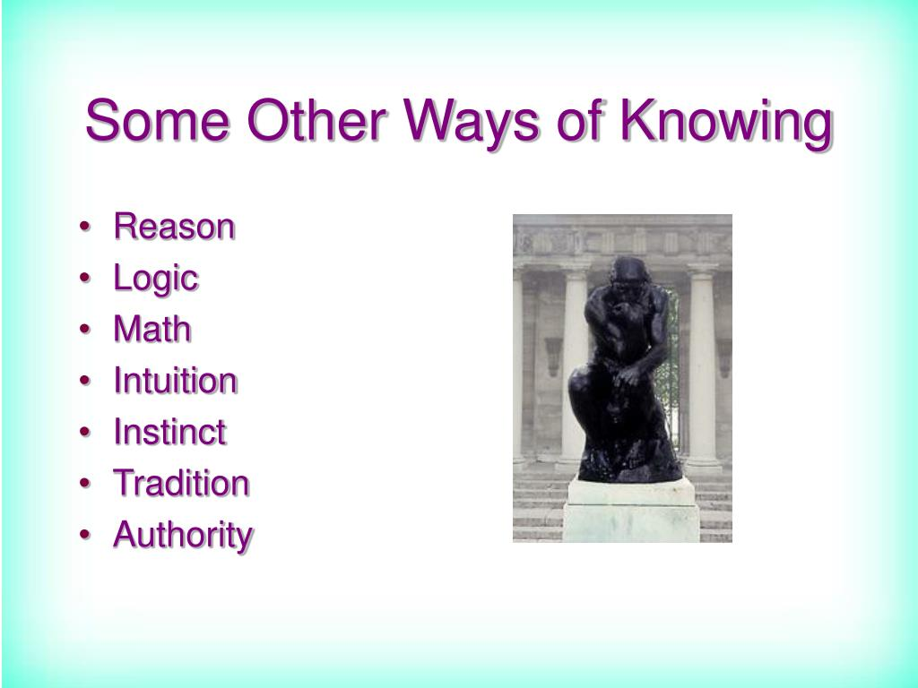 Some Other Ways of Knowing
