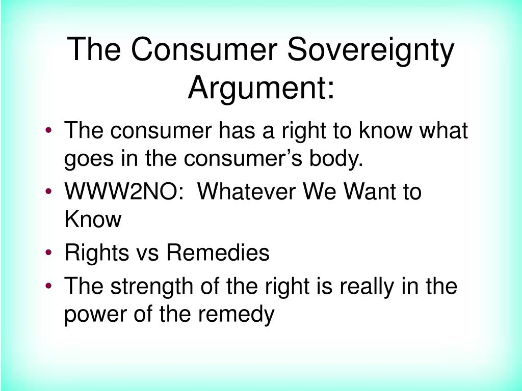 The Consumer Sovereignty Argument: