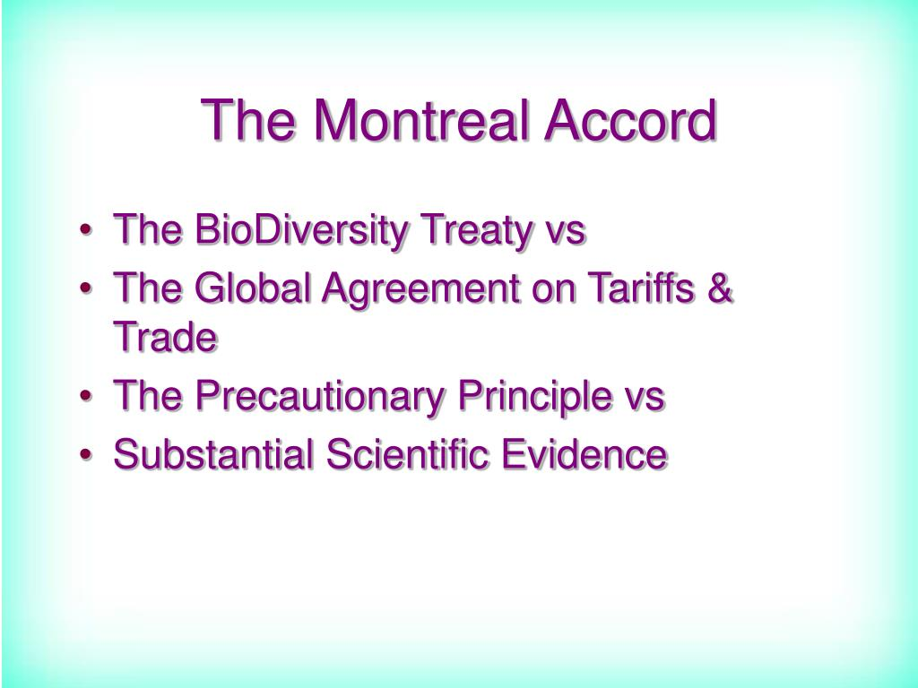 The Montreal Accord