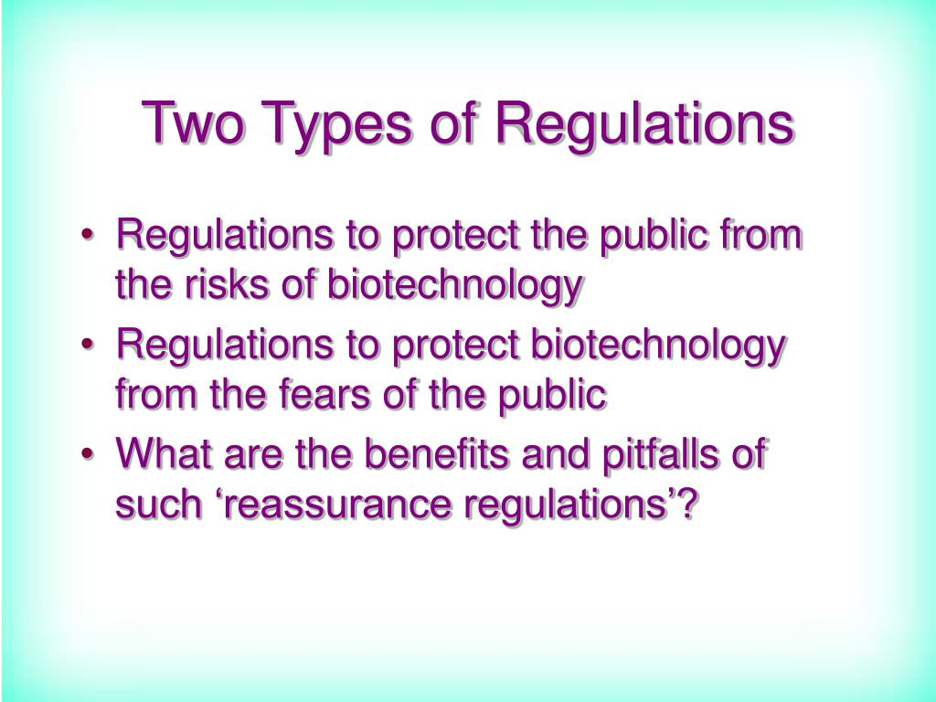 Two Types of Regulations