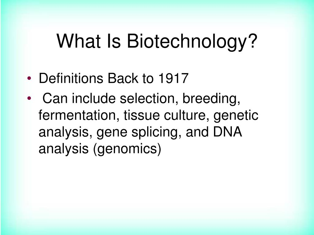What Is Biotechnology?