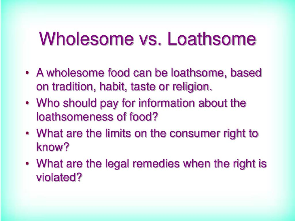 Wholesome vs. Loathsome
